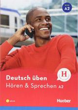 deutsch üben Hören + Sprechen A2