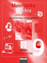 Matematika 9 pro ZŠ a VG Algebra Pracovní sešit