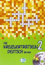Mit Kreuzwortratseln Deutsch Lernen: Book 2 + DVD-Rom