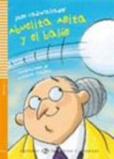 Lecturas ELI Infantil y Juvenil 1 ABUELITA ANITA Y EL BALON + CD