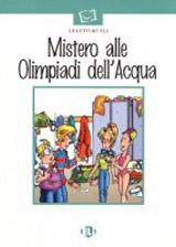 LETTURE ELI - Mistero alle Olimpiadi dell´Acqua - Book + CD
