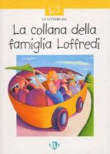 LETTURE ELI - La collana della famiglia Loffredi - Book + CD