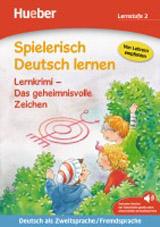 Spielerisch Deutsch lernen - Lernkrimi - Das geheimnisvolle Zeichen, Buch mit MP3 Download