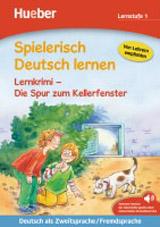 Spielerisch Deutsch lernen - Lernkrimi - Die Spur zum Kellerfenster, Buch mit MP3 Download