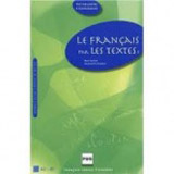 LE FRANCAIS PAR LES TEXTES 1 Livre de l´éleve