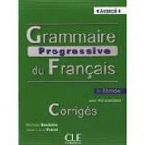 GRAMMAIRE PROGRESSIVE DU FRANCAIS: NIVEAU AVANCE - Corrigés, 2. edice