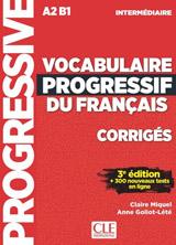 VOCABULAIRE PROGRESSIF DU FRANCAIS: NIVEAU INTERMEDIAIRE - CORRIGES, 2. edice