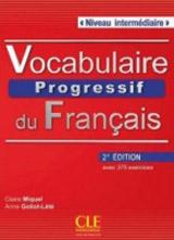 VOCABULAIRE PROGRESSIF DU FRANCAIS: NIVEAU INTERMEDIAIRE - Livre + CD audio, 2. edice