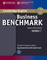 Business Benchmark Upper Intermediate (2nd Edition) BULATS and Business Vantage Teacher´s Resource Book