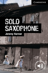 Cambridge English Readers 6 Solo Saxophone
