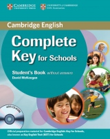 Complete Key for Schools Student´s Pack (Student´s Book without answers with CD-ROM, Workbook without answers with Audio CD)
