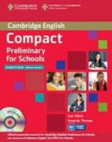 Compact Preliminary for Schools Student�s Book without Answers with CD-ROM