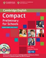 Compact Preliminary for Schools Student´s Pack (Student´s Book without Answers with CD-ROM, Workbook without Answers with Audio)