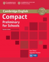 Compact Preliminary for Schools Teacher´s Book