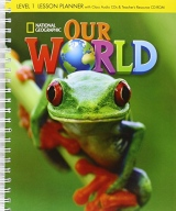 Our World 1 Lesson Planner with Audio CD and Teacher´s Resource CD-ROM