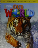 Our World 3 Lesson Planner with Audio CD and Teacher´s Resource CD-ROM