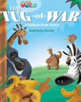 Our World 4 Reader The Tug of War
