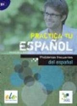 PRACTICA PROBLEMAS FRECUENTES DEL ESPANOL