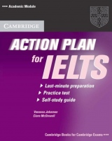 Kr�tk� intenzivn� anglick� kurz Action Plan for IELTS je ur�en� k p��prav� na zkou�ku IELTS - u�ebnice