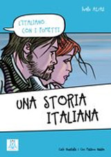 A1/A2 UNA STORIA ITALIANA L´Italiano con i fumetti