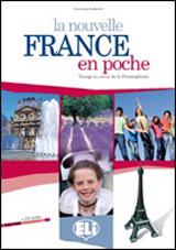 La nouvelle France en poche + Audio CD