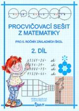 Procvièovací sešit z matematiky 5/2.díl