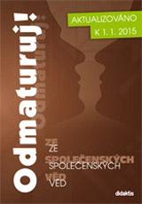 Odmaturuj! ze spoleèenských vìd - nové vydání k 1.1.2015