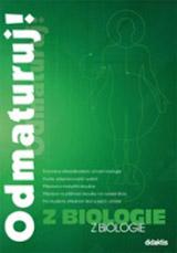 Odmaturuj z biologie – druhé, pøepracované vydání