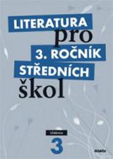 Literatura pro 3. roèník SŠ - uèebnice