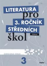 Literatura pro 3. roèník SŠ - uèebnice - Zkrácená verze