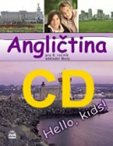 Angliètina pro 8. roèník základní školy Hello, Kids! - CD