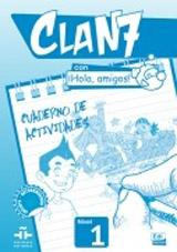 Clan 7 con ¡Hola, amigos! - Cuaderno de actividades