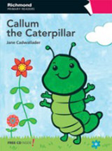 Richmond Primary Readers Level 1 CALLUM THE CATERPILLAR + CD