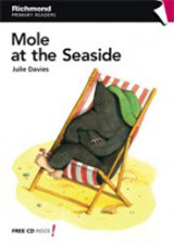 Richmond Primary Readers Level 1 MOLE AT THE SEASIDE + CD