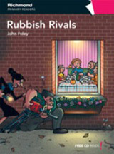 Richmond Primary Readers Level 6 RUBBISH RIVALS + CD