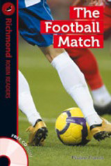 Richmond Robin Readers Level 1 THE FOOTBALL MATCH + CD
