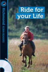 Richmond Robin Readers Level 2 RIDE FOR YOUR LIFE + CD