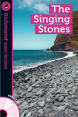 Richmond Robin Readers Level 4 THE SINGING STONES + CD