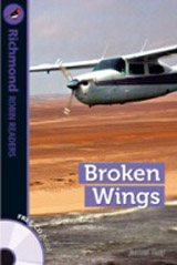 Richmond Robin Readers Level 6 BROKEN WINGS  + CD
