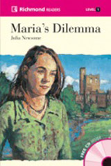 Richmond Readers Level 1 MARIA´S DILEMMA + CD