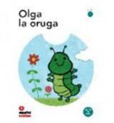 Primeros lectores 1 OLGA, LA ORUGA + CD