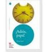 Leer en Espanol 1 ADIOS PAPA +CD