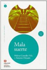 Leer en Espanol 1 MALA SUERTE + CD