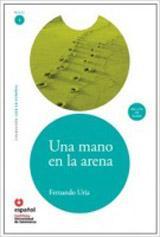 Leer en Espanol 1 UNA MANO EN ARENA +CD