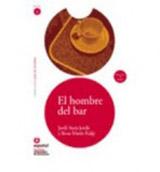 Leer en Espanol 2 HOMBRE DEL BAR + CD