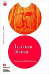 Leer en Espanol 2 La corza blanca + CD