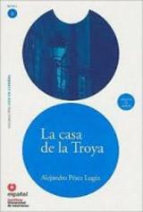 Leer en Espanol 3 LA CASA DE TROYA + CD