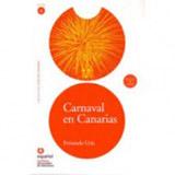 Leer en Espanol 4 CARNAVAL EN CANARIAS + CD