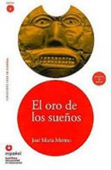Leer en Espanol 4 EL ORO DE LOS SUENOS + CD