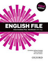 English File Intermediate Plus (3rd Edition) Workbook with Key